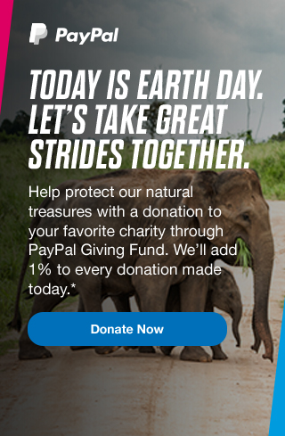 Today is Earth Day. Let's take great strides together. | Donate Now