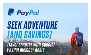 SEEK ADVENTURE (AND SAVINGS) | Travel smarter with special PayPal member deals