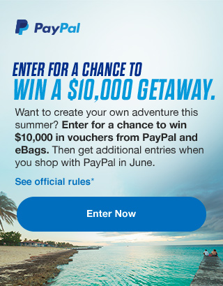 ENETR  FOR A CHANCE TO WIN A $10,000 GETAWAY