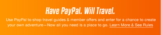 Have PayPal. Will Travel. | Learn More & See Rules