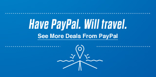 Have PayPal. Will travel. See More Deals From Paypal